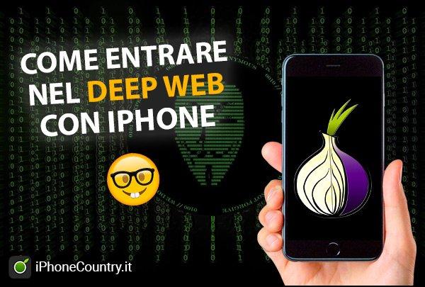 Entrare Deep Web con iPhone