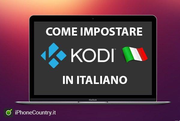 Impostare Kodi italiano