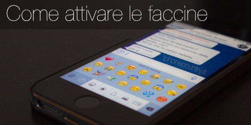 attivare faccine emoticon su iphone