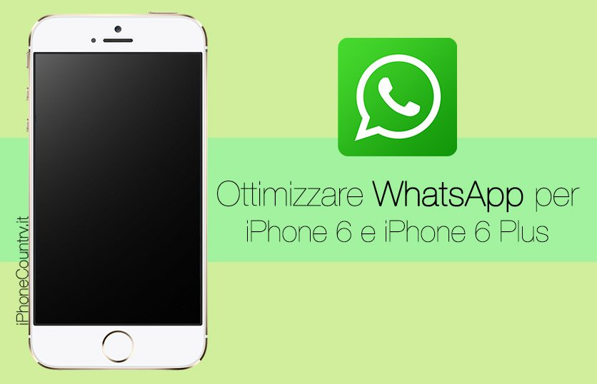 Ottimizzare WhatsApp per iPhone 6 Plus