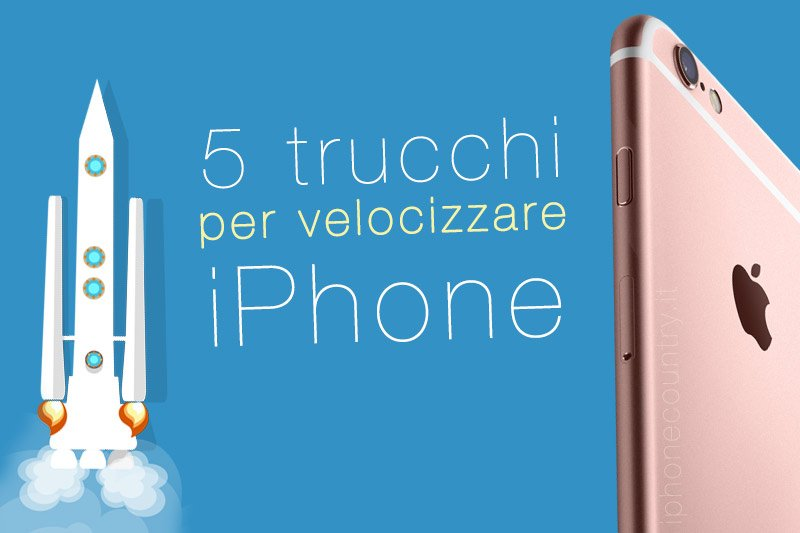 Come velocizzare iPhone