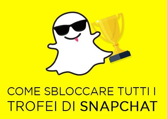 Sbloccare tutti i trofei di Snapchat
