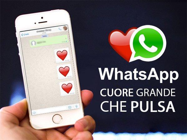 Fare il cuore grande che pulsa su WhatsApp