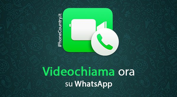 Come videochiamare su WhatsApp