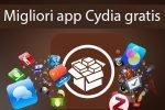 Migliori app cydia gratis