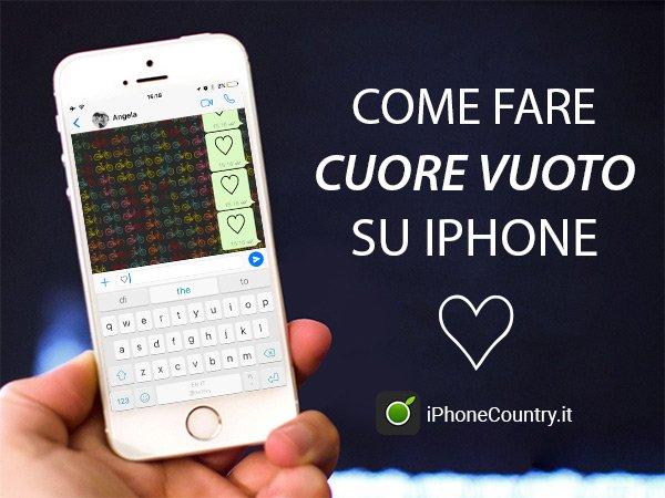 Come fare cuore vuoto su iPhone