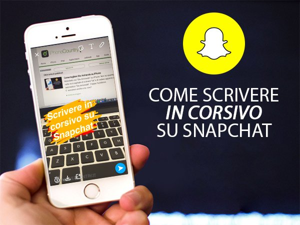 Come scrivere in corsivo su Snapchat
