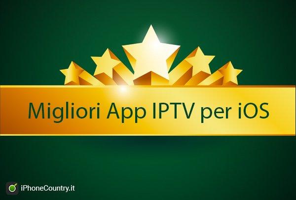 Migliori App IPTV per iOS