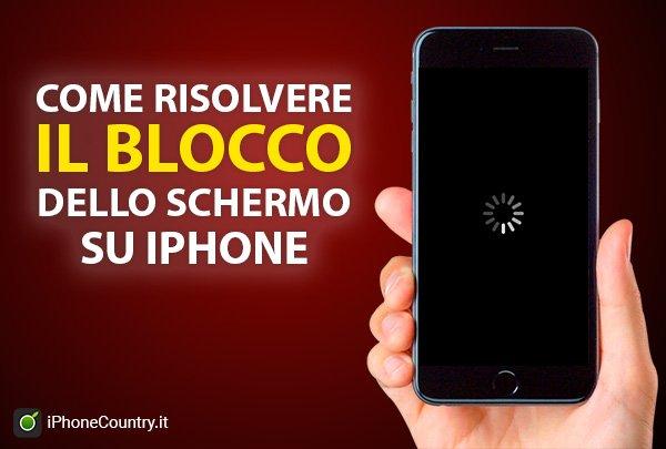 Risolvere blocco schermo iPhone