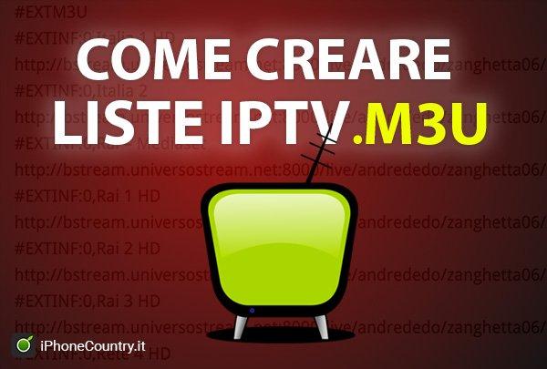 Creare Liste IPTV gratis