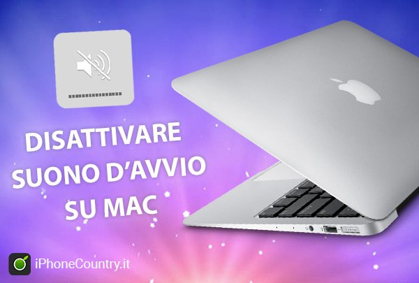 Disattivare suono avvio su Mac