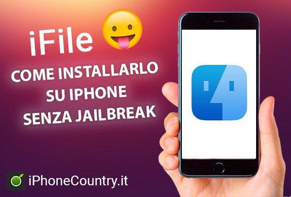 Installare iFile senza Jailbreak