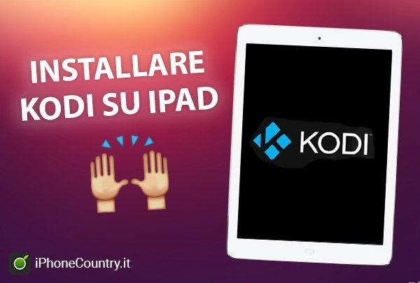 Installare Kodi su iPad