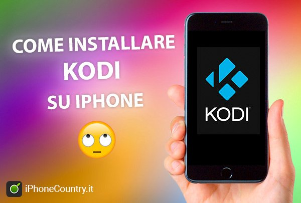 Installare Kodi su iPhone