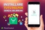 Installare TuTuHelper su iOS 10 senza Jailbreak