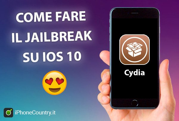 Come fare Jailbreak iOS 10