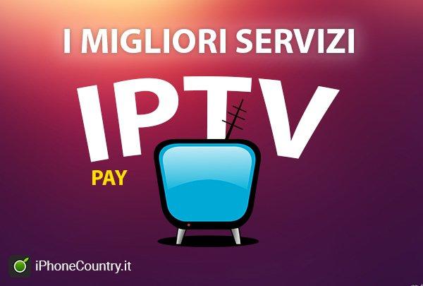 Migliori IPTV a pagamento