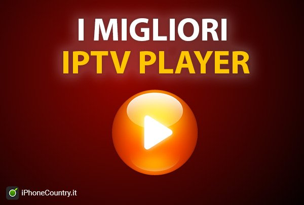 IPTV Player: i migliori per lo streaming 2019
