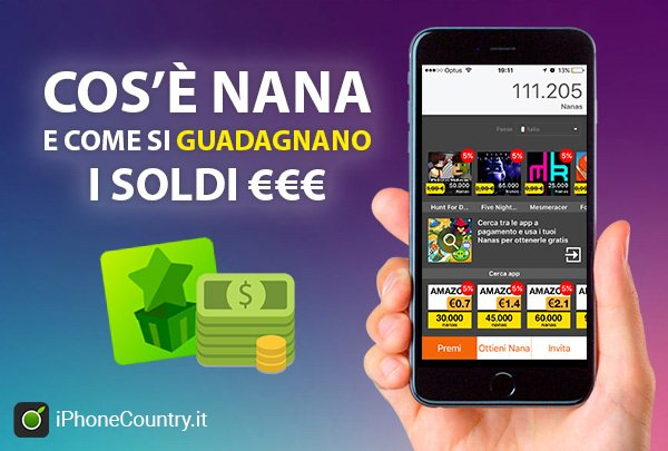 Nana come guadagnare soldi con iPhone