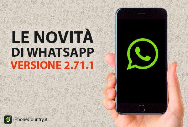 Novita di WhatsApp versione 2.71.1