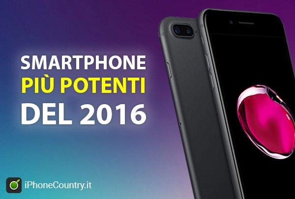 Smartphone piu potenti del 2016