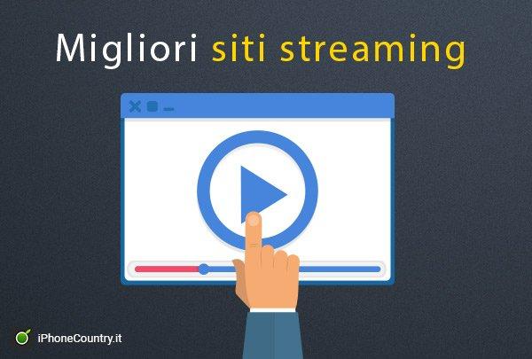 Migliori siti streaming gratis
