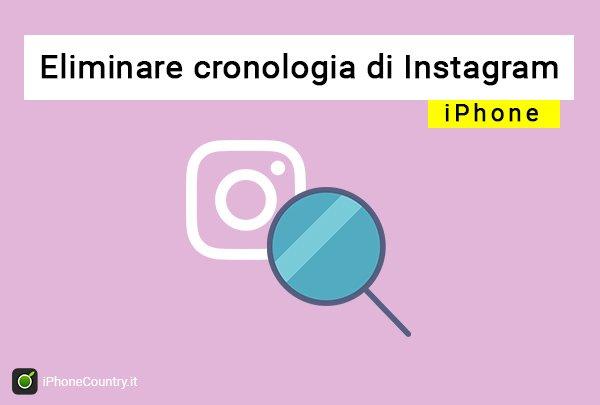 Eliminare cronologia Instagram iPhone